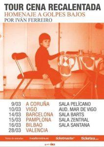 Homenaje a Golpes Bajos por Iván Ferreiro en Bilbao