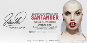 Vinila Von Bismark en Santander